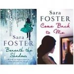 Beneath the Shadows and Come back To Me bundle - Sara Foster